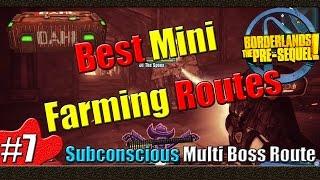 Borderlands The Pre Sequel | Best Mini Farming Routes | Part 7 | Subconcious Multi Boss Route
