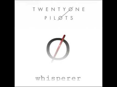 Twenty One Pilots - Whisperer (Leaked song)