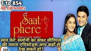 Saat Phere: Saloni Ka Safar Serial All Episodes | Episode 1 to 854 watch all online