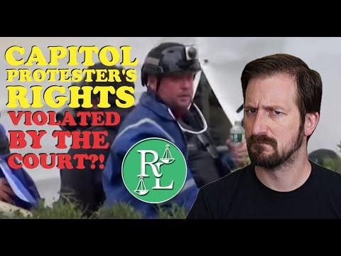 Capitol Protester's 5th Amendment Rights VIOLATED by Court?