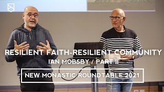 Resilient faith- Resilient community: Session with Ian Mobsby at the NMRT 2021 (Part 2)