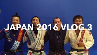 Japan 2016 VLOG 3: Master BJJ Fukuoka