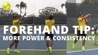 ULTIMATE Tennis Forehand Tip For More POWER & CONSISTENCY