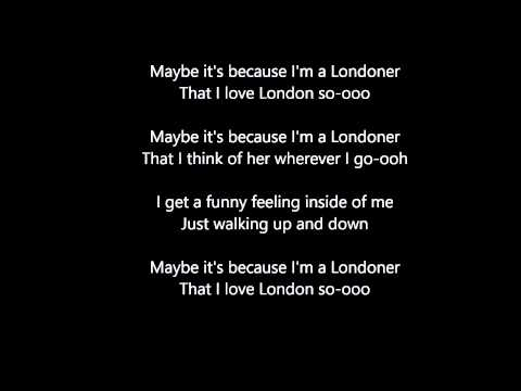 Maybe It's Because I'm A Londoner Lyrics