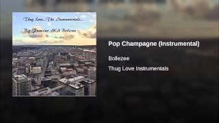 Pop Champagne (Instrumental)