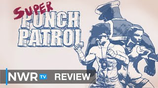 Super Punch Patrol (Switch) Review - Streets full of an alarming amount of rage! (Video Game Video Review)