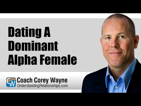 Dating A Dominant Alpha Female