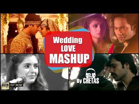 DJ Chetas - Wedding Mashup | Official Video | Romantic Mashup 2017