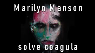 Marilyn Manson SOLVE COAGULA lyrics