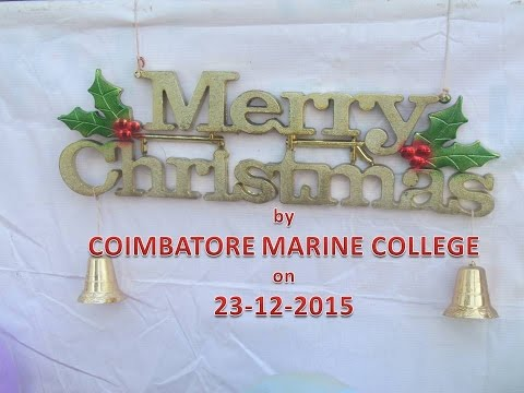COIMBATORE MARINE COLLEGE CHRISTMAS CELEBRATION - 2015
