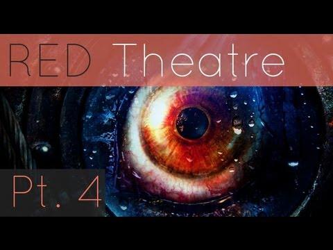 RED Theatre -- Resident Evil: Revelations Part IV