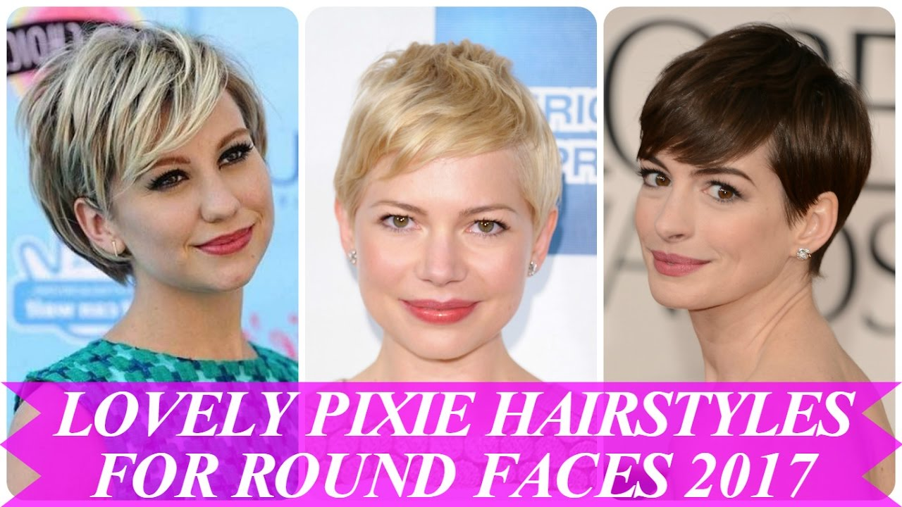 lovely pixie hairstyles for round faces 2017 - youtube