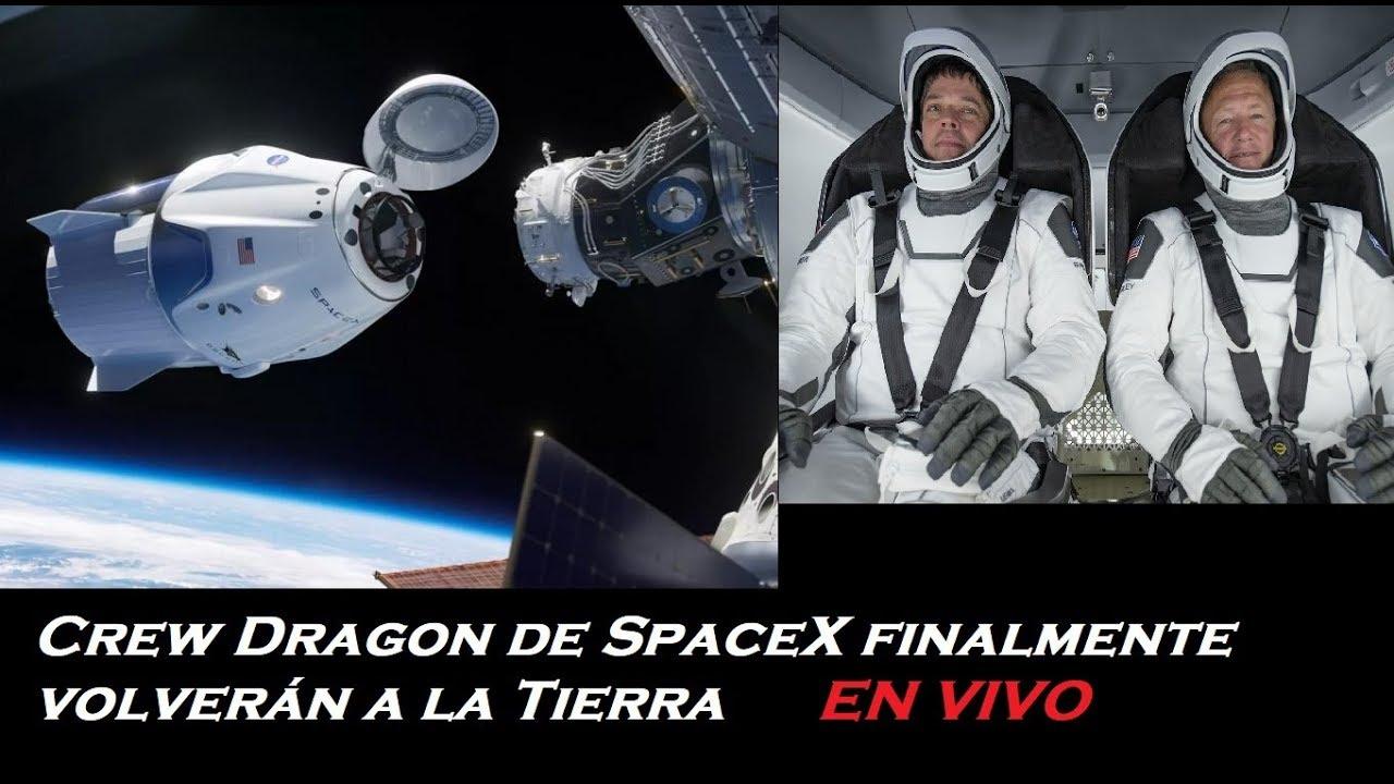 Transmisión en vivo. Momento Histórico del desacoplamiento de Crew Dragón de SpaceX