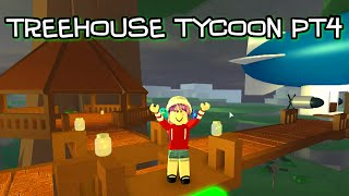 ROBLOX LET'S PLAY TREEHOUSE TYCOON PT4 - France JEUX RADIOJH