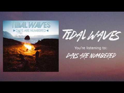 TIDVL WVVES - Days Are Numbered