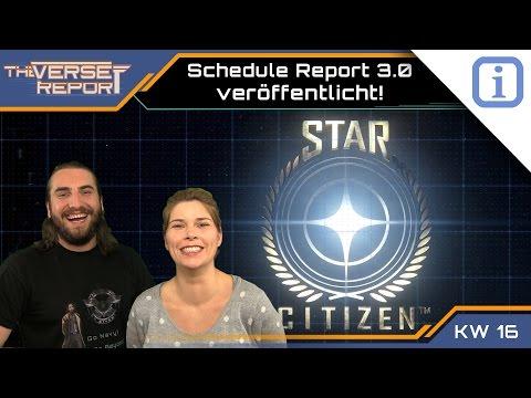 Star Citizen Schedule Report 3.0 ist online! | SCB Verse Report [Deutsch/German]