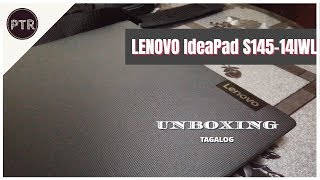 Unboxing and Impressions of LENOVO IdeaPad S145-14IWL | Tagalog Review