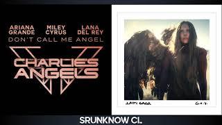 Ariana Grande, Miley Cyrus, Lana Del Rey & Lady Gaga - Don't Call Me Angel / G.U.Y. (Mashup)