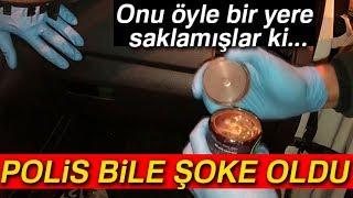 İstanbul'da Uyuşturucu Operasyonu! Öyle Bir Yere Saklamışlar Ki...