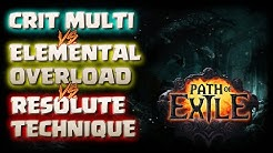 3.3 Critical Multiplier, Elemental Overload, and Resolute Technique | PATH OF EXILE