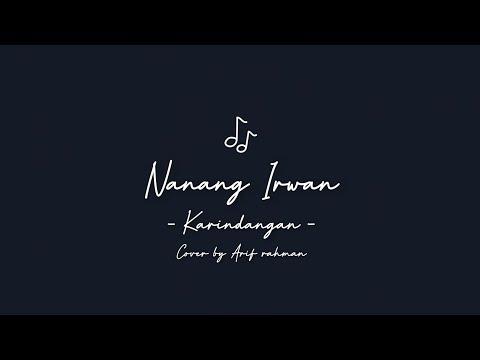 LAGU BANJAR KARINDANGAN - NANANG IRWAN ( COVER BY ARIF RAHMAN )