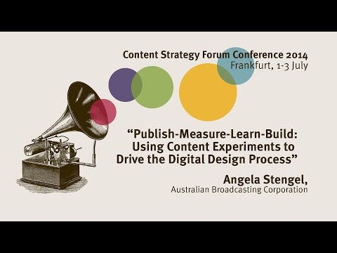 Angela Stengel: Publish Measure Learn Build - Content Strate