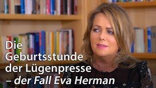Die Geburtsstunde der Lügenpresse – der Fall Eva Herman