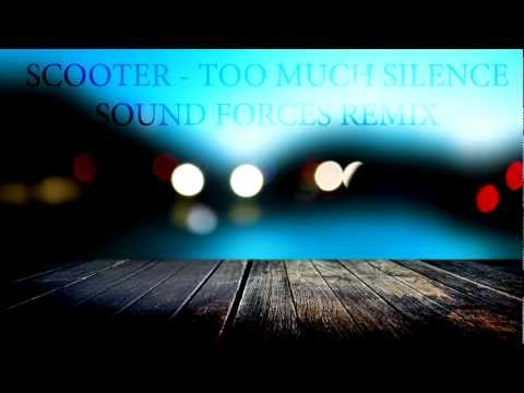 Scooter - Too Much Silence (Sound Forces Remix) Including FL Studio Project