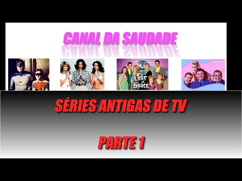Séries Antigas de TV - Parte 1
