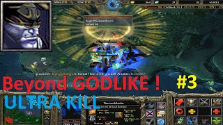 DotA 6.83d - Terrorblade, Soul Keeper Beyond GODLIKE! #3 (Ultra Kill) INTENSE GAME