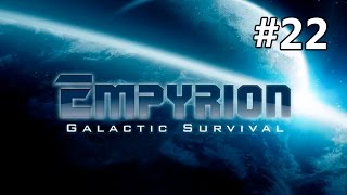 Empyrion - Galactic Survival (gameplay co-op) #22 Раш космопорта