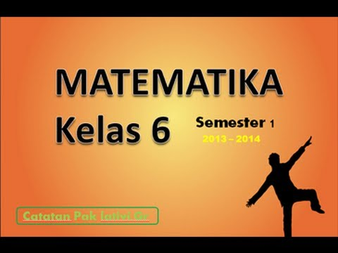 Materi Matematika Kelas 6 Sd Mi Semester 1 Youtube
