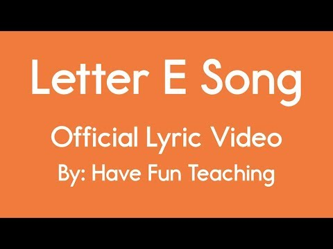 letter e song letter e song alphabet song lyrics 28781