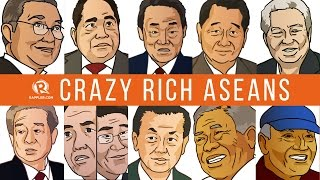 Crazy rich ASEANs: Billionaires from the Southeast Asian region - Rappler