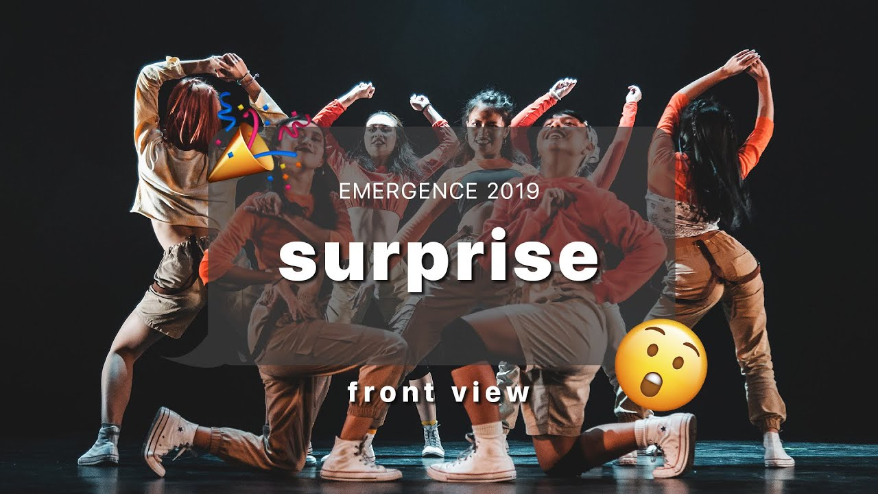 Emergence 2019 | Front View | Surprise
