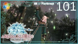 FINAL FANTASY XIV:A Realm Reborn (PC) - Pt.101 【Female Miqo