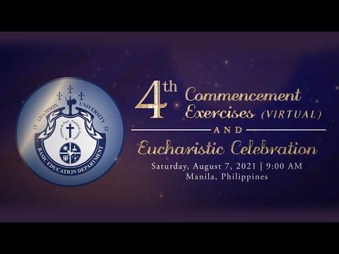 Adamson University Senior High School 4th Commencement Exercises and Eucharistic Celebration