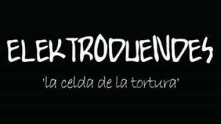 Watch Elektroduendes La Celda De La Tortura video