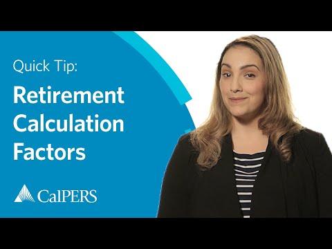 CalPERS Quick Tip: Retirement Calculation Factors