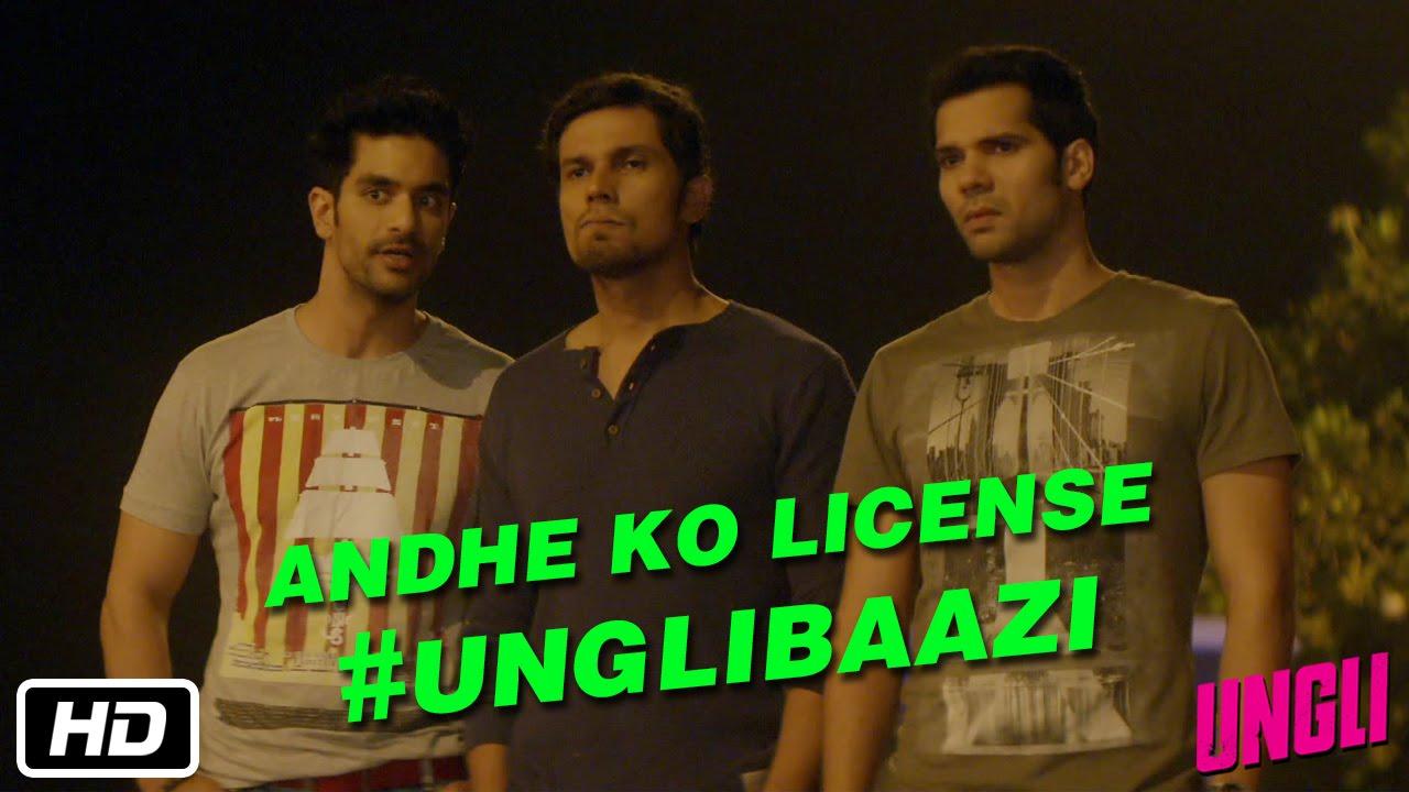 Download Andhe Ko License (Blind Man's License) #UNGLIBAAZI - Randeep Hooda, Neil Bhoopalam, Angad Bedi