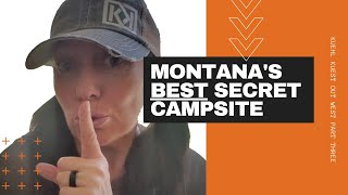 MONTANA'S BEST SECRET CAMPSITE | LOST CREEK STATE PARK | DON'T TELL EVERYBODY | SHHH! | 2020