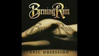 Burning Rain - Too Hard To Break
