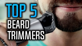 ▶️ Best Beard Trimmers in 2017!