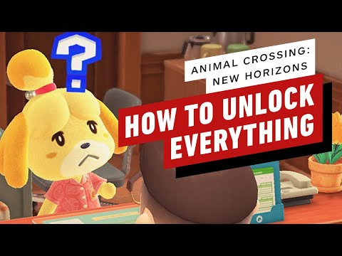 Animal Crossing: New Horizons - How To Unlock Everything