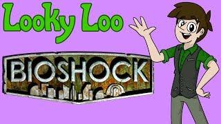 Looky Loo: Bioshock- Pernapple