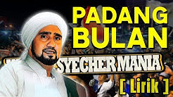 Padang Bulan - Habib Syech (Lirik Sholawat Video)  - Durasi: 6:13.