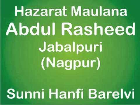 Maulana Abdul Rasheed Jabalpuri (Naat Sharif)...mpg