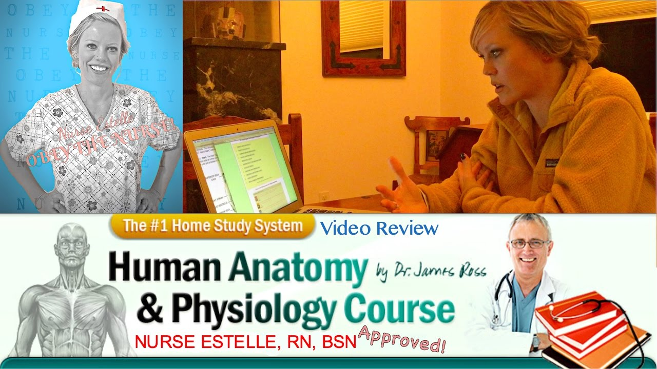 Dr. Ross Human Anatomy and Physiology Course Review | Nurse Estelle ...