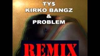 Mila J Ft  Ty Dolla $ign, Problem & Kirko Bangz   Smoke, Drink, Break Up Remix