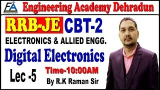 Lect-05 RRB JE ELECTRONICS(DIGITAL ELECTRONICS) BY RAMAN SIR